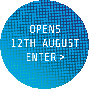 Opens 12th August Enter >