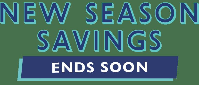 new season savings